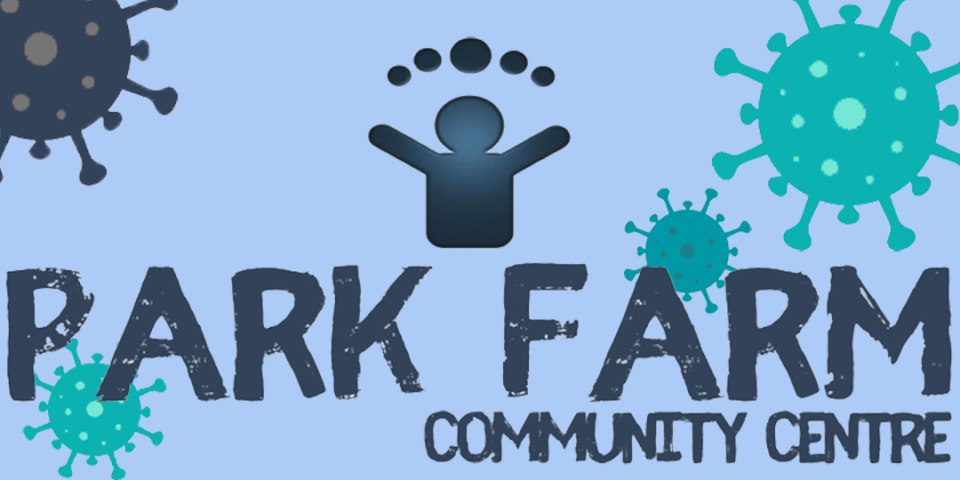 Blog Covid-Park Farm Community Centre